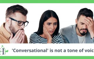 Conversational is not a tone of voice