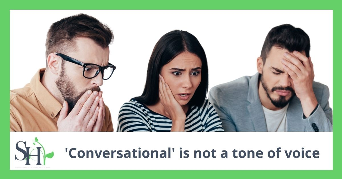 'Conversational' is not a tone of voice
