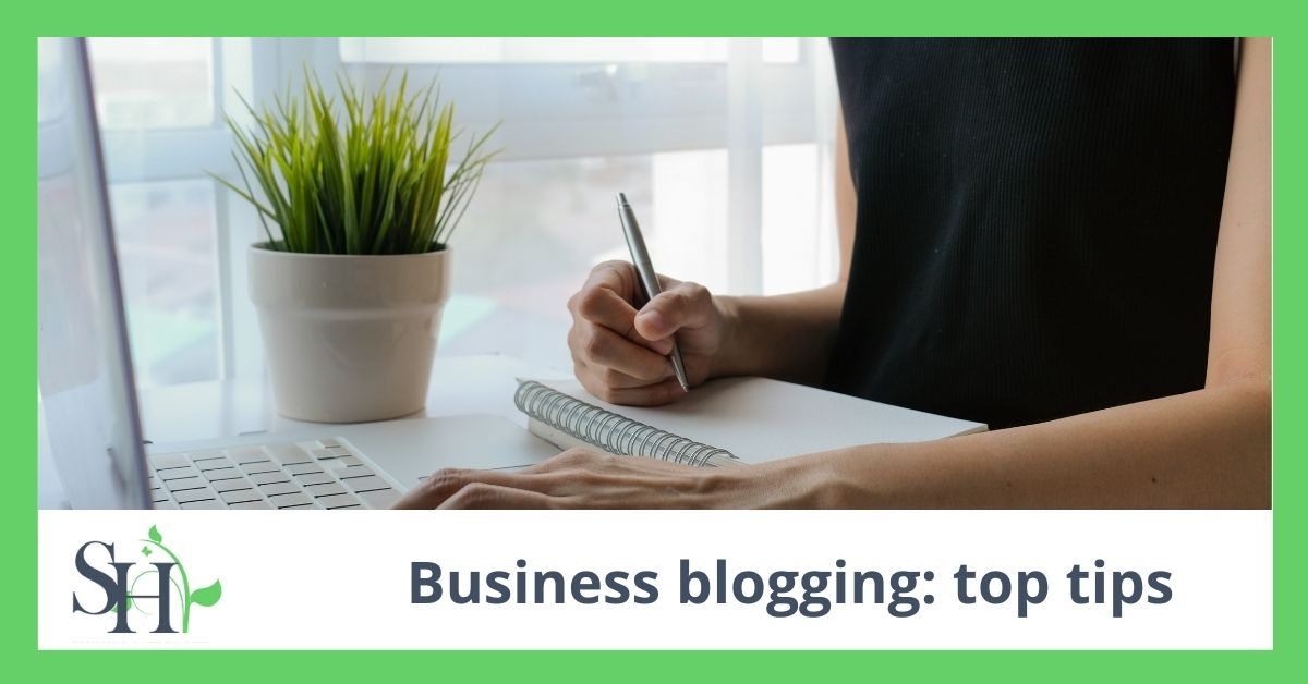 Business blogging: top tips